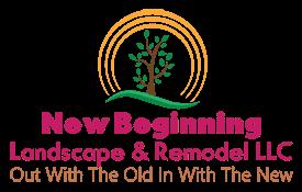 New Beginning Landscape & Remodel LLC